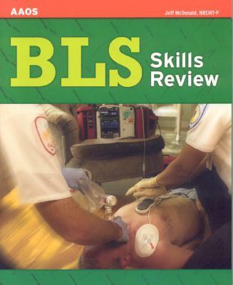 BLS Skills Review 9780763746841