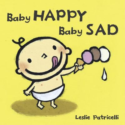 Baby Happy Baby Sad 9780763632458