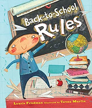 Back-To-School Rules 9780761360704
