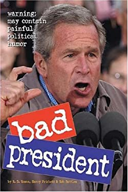 Bad President 9780761146209
