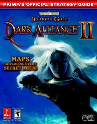 Baldur's Gate: Dark Alliance II: Prima's Official Strategy Guide 9780761543855
