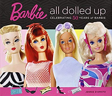 Barbie: All Dolled Up: Celebrating 50 Years of Barbie 9780762436866