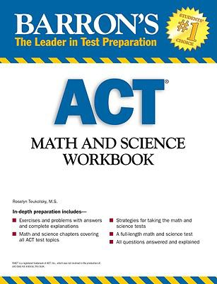 Barron's ACT Math and Science Workbook 9780764140341