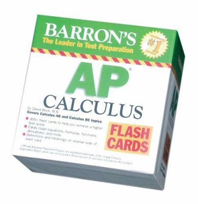 Barron's AP Calculus Flash Cards: Covers Calculus AB and BC Topics