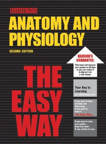 Barron's Anatomy and Physiology the Easy Way 9780764119798