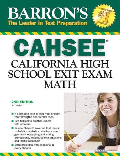 Barron's CAHSEE: Math: California High School Exit Exam 9780764139949