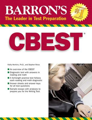 Barron's CBEST: California Basic Educational Skills Test 9780764135897