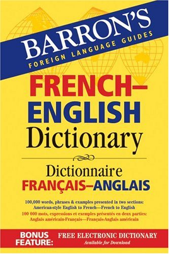 Barron's French-English Dictionary: Dictionnaire Francais-Anglais 9780764133305
