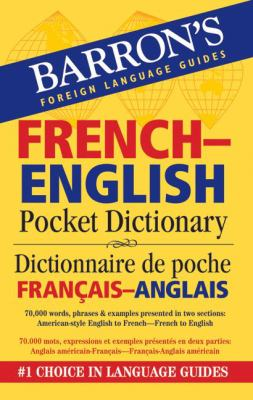 Barron's French-English Pocket Dictionary: Dictionnaire de Poche Francais-Anglais 9780764140020