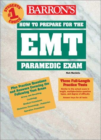 Barron's How to Prepare for the EMT Paramedic Exam