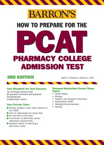 Barron's How to Prepare for the PCAT: Pharmacy College Admission Test 9780764133763