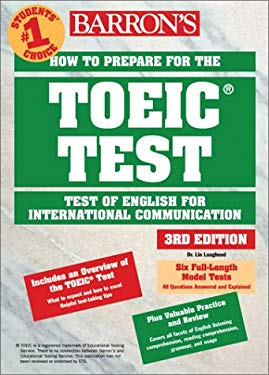 Barron's How to Prepare for the TOEIC Test: Test of English for International Communication 9780764120497