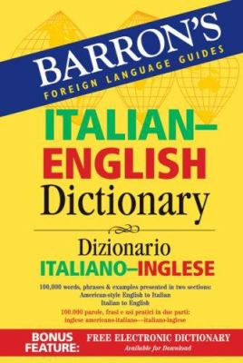 Barron's Italian-English Dictionary: Dizionario Italiano-Inglese 9780764137648