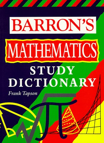 Barron's Math Study Dictionary 9780764103032