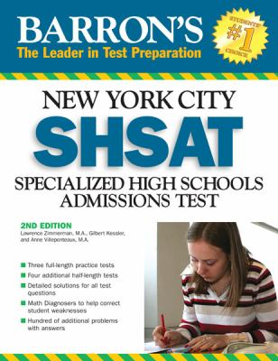 Barron's New York City SHSAT: Specialized High School Admissions Test 9780764136481
