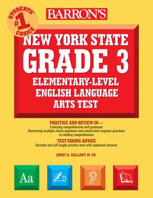 Barron's New York State Grade 3 Elementary-Level English Language Arts Test 9780764140815