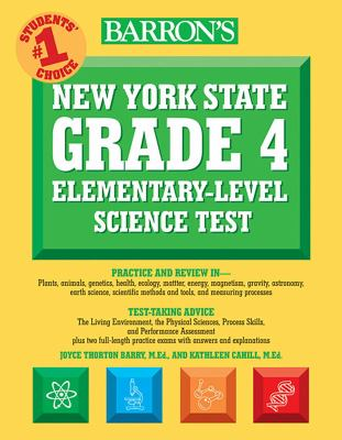 Barron's New York State Grade 4 Elementary-Level Science Test 9780764137341