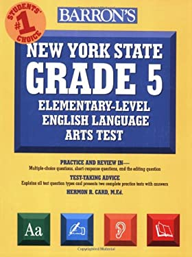 Barron's New York State Grade 5 Elementary-Level English Language Arts Test 9780764137839