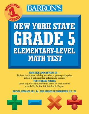 Barron's New York State Grade 5 Elementary-Level Math Test 9780764139451