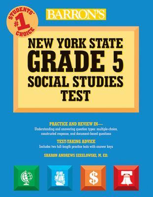 Barron's New York State Grade 5 Social Studies Test 9780764140259