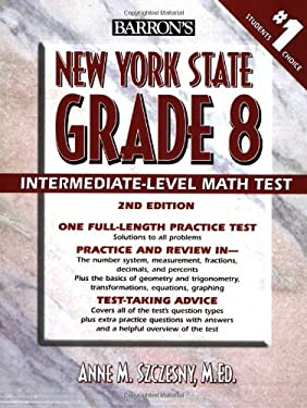 Barron's New York State Grade 8 Intermediate-Level Math Test 9780764133961