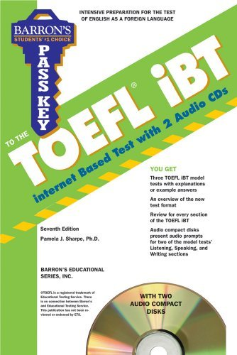 Barron's Pass Key to the TOEFL iBT [With 2 CDs]