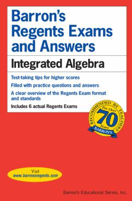 Barron's Regents Exams and Answers: Integrated Algebra 9780764138706