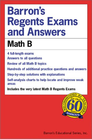 Barron's Regents Exams and Answers: Math B 9780764117282
