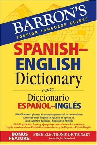 Barron's Spanish-English Dictionary: Diccionario Espanol-Ingles 9780764133299