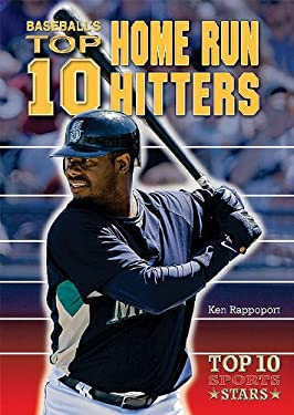 Baseball's Top 10 Home Run Hitters 9780766034655