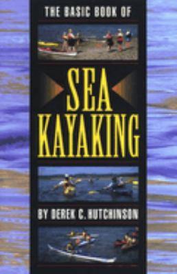 Basic Book of Sea Kayaking 9780762703371