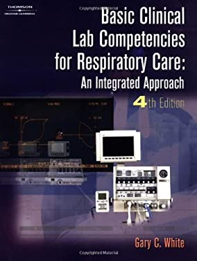 Basic Clinical Lab Competencies for Respiratory Care 9780766825321