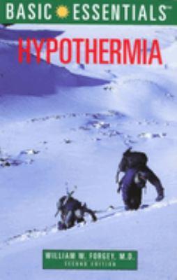 Basic Essentials Hypothermia, 2nd 9780762704910