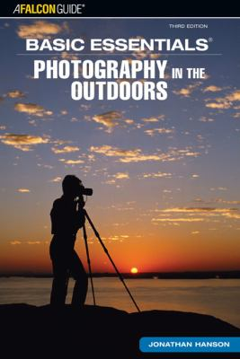 Basic Essentials Photography in the Outdoors 9780762740925