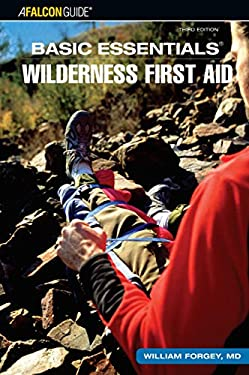 Basic Essentials Wilderness First Aid 9780762741410