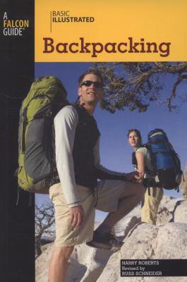 Basic Illustrated Backpacking 9780762747573