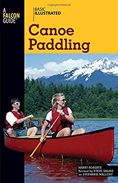 Basic Illustrated Canoe Paddling 9780762747580