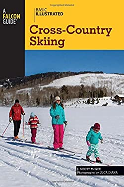 Basic Illustrated Cross-Country Skiing 9780762777648