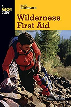 Basic Illustrated Wilderness First Aid 9780762747641
