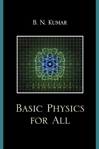 Basic Physics for All 9780761847823