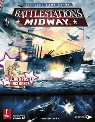 Battlestations Midway: Official Game Guide [With Pull-Out Poster] 9780761554929
