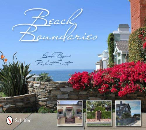 Beach Boundaries: Fences and Gates of the Los Angeles Area Beach Cities 9780764340970