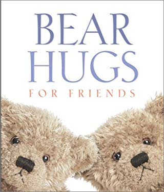 Bear Hugs for Friends 9780762416721