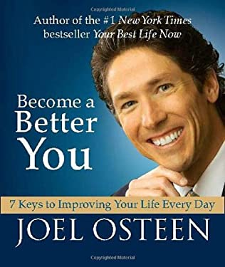 Become a Better You: 7 Keys to Improving Your Life Every Day 9780762438877