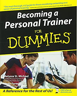 Becoming a Personal Trainer for Dummies 9780764556845