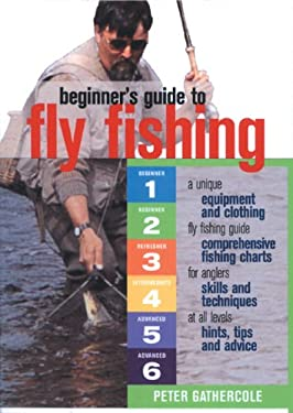 Beginner's Guide to Fly Fishing 9780764132506