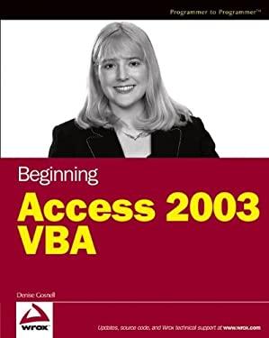 Beginning Access 2003 VBA 9780764556593