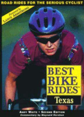 Best Bike Rides in Texas, 2nd (Best Bike Rides Series) Andy White