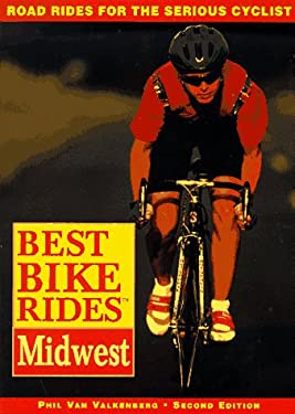 Best Bike Rides in the Midwest, 2nd 9780762700509
