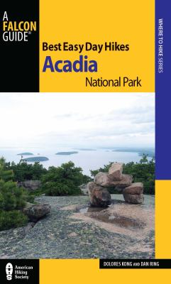 Best Easy Day Hikes Acadia National Park 9780762761326
